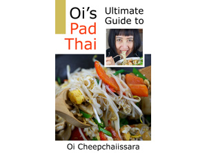 eBook cover - Oi's Ultimate Guide to Pad Thai